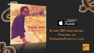 Yemane Barya - Elamana - (Official Audio Video)