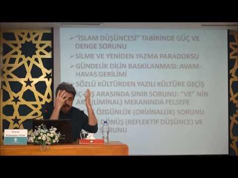 Prof. Dr. Burhanettin TATAR - İslam Düşüncesinin Mahiyeti ve Özgünlüğü Üzerine