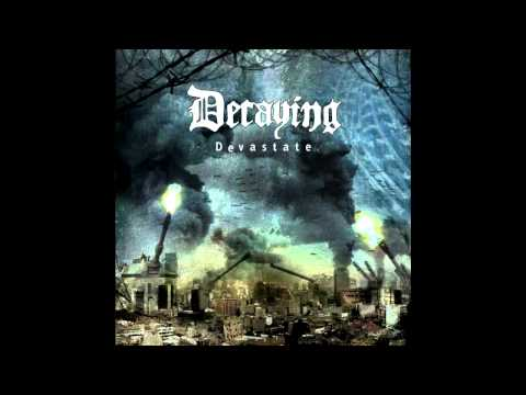 Decaying - The Aftermath (2011) online metal music video by DECAYING