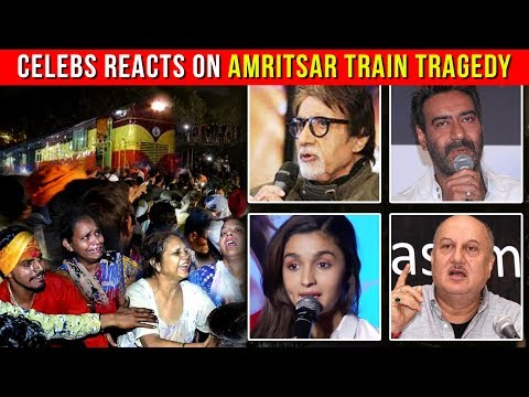 Bollywood Celebs React To The Amritsar Train Trage
