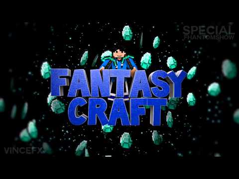 FantasyCraft Intro for FhantomShow (My first sync :D) | By VinceFX