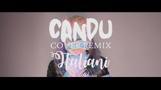 AWKARIN - CANDU [ COVER REMIX ITALIANI & APR ] Video