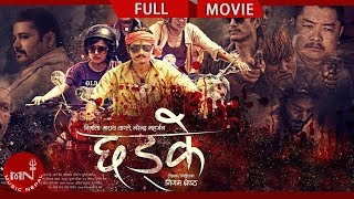 Chhadke Full length Nepali movie HD