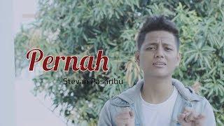 PERNAH - AZMI (COVER) STEVAN NEW VERSION