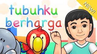 Lagu Anak Indonesia | Tubuhku Berharga