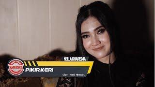 Nella Kharisma - Pikir Keri (House Version)