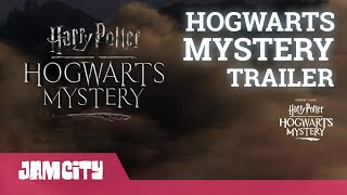 VIDEO: HARRY POTTER: HOGWARTS MYSTERY – Official Teaser Trailer for Mobile Game