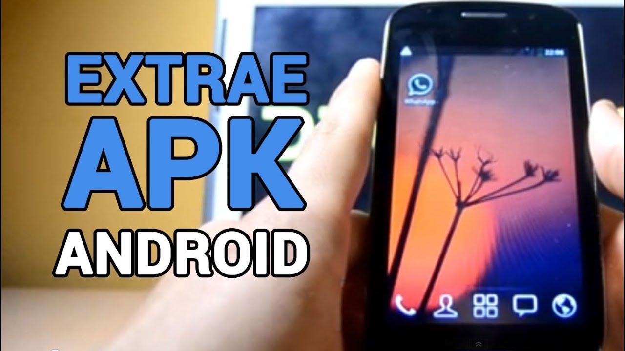 Descargar Cómo extraer la apk de cualquier aplicación Android – SIN ROOT para celular #Android