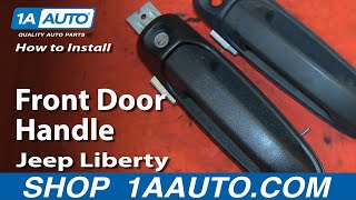 How To Install Replace Fix Broken Front Door Handle 2002-07 Jeep Liberty