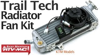 10. Trail Tech Digital Radiator Fan Kit Installation - KTM Models