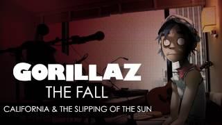 Gorillaz - California & The Slipping Of The Sun - The Fall
