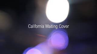 KINGS OF LEON – California Waiting (Cover) | Quiet Violence