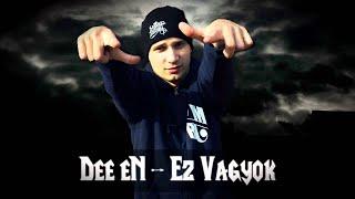 Dee eN - Ez Vagyok