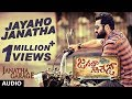 Janatha Garage Songs | Jayaho Janatha Full Song | Jr NTR | Samantha | Nithya Menen | DSP