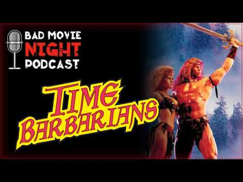 Time Barbarians (1991) - Bad Movie Night Podcast