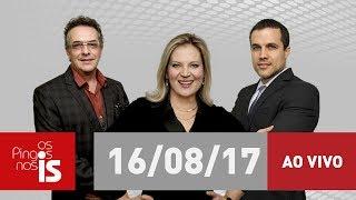 Confira a edição completa do programa de quarta-feira (16/08) com Joice Hasselmann, Felipe Moura Brasil e Claudio Tognolli.