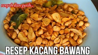 Video RESEP KACANG BAWANG RENYAH GURIH1 MP3, 3GP, MP4, WEBM, AVI, FLV April 2019