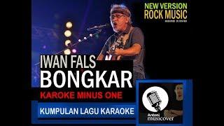 iwan fals - bongkar (karoke) rock versi by tons musicover
