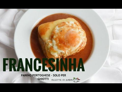 francesinha, panino portoghese - ricetta