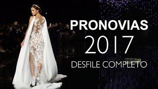 2017 PRONOVIAS SHOW