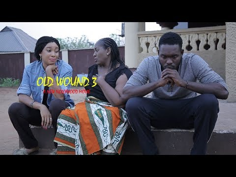 Old Wound 3 - New 2018 Latest Nollywood Movie [BLOCKBUSTER]