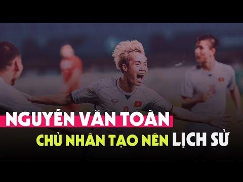 Nguyễn Văn Toàn & màn trình diễn làm nên lịch sử mới cho Bóng đá Việt Nam - Thời lượng: 3:56.