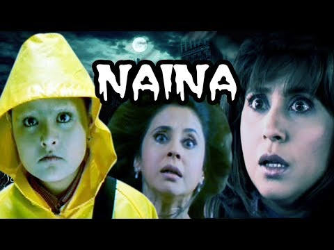 Video Naina | Full Movie |  Urmila Matondkar  | Hindi Horror Movie download in MP3, 3GP, MP4, WEBM, AVI, FLV January 2017
