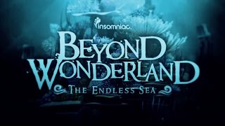 For the seventh installment of Beyond Wonderland, embark on a wondrous new voyage into the ethereal Endless Sea! Dance music's most prominent artists, brand-new stage designs, costumed characters, and stimulating art installations await you! In an underwater world of imagination, anything is possible. Beyond Wonderland returns the NOS Events Center on Friday, March 24 and Saturday, March 25!See the full lineup, ticket & festival info for this whimsical weekend adventure at https://beyondwonderland.comTrack: Awake the SnakeArtist: Astrix, TristanLink: https://soundcloud.com/astrix-official/astrix-tristan-awake-the-snake-sampleTrack:  HookedArtist:  BONNIE X CLYDE(Insomniac Records - Release Date TBA)Track: IOUE (QUIX Remix)Artist: Tommy Trash & TaisunLink: https://itunes.apple.com/us/album/ioue-remixes/id1169275237?app=itunes#Subscribe NOW to Insomniac Events: http://insom.co/YouTubeFollow Insomniac:Facebook: http://facebook.com/insomniaceventsTwitter: http://twitter.com/insomniaceventsInstagram: http://instagram.com/insomniaceventsSnapchat: https://www.snapchat.com/add/insomniaceventsListen-In:Soundcloud: https://soundcloud.com/insomniaceventsMixcloud: https://mixcloud.com/insomniaceventsSpotify: https://play.spotify.com/user/insomniac_eventsWatch More:YouTube: https://www.youtube.com/insomniac