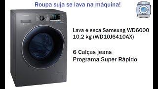 Vídeo mostrando a Lava e seca Samsung WD6000 10,2 kg lavando 6 calças jeans no programa Super Rápido. Lava e seca...