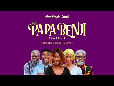 Papa Benji: Episode 6 (Drunk in Love)