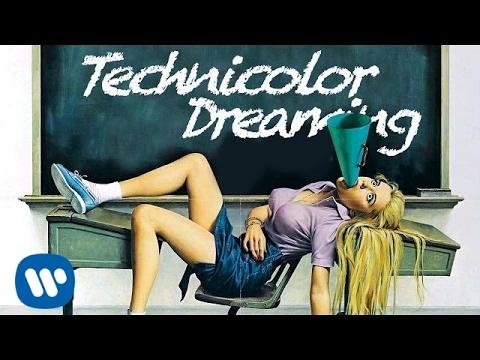 Technicolor Dreaming