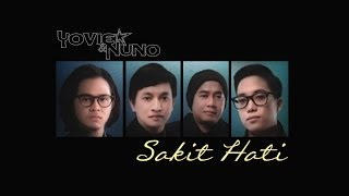 Yovie & Nuno - Sakit Hati (Lyrics Video HD)