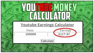YouTube Earnings Calculator: http://cpmcalculator.weebly.com/In this video we are going to talk about a YouTube money calculator. Making money online is tough especially when you are earning a few cents for hours of work. However, in this video I am going to show you guys how much you could earn with your views on youtube. Whether you are trying to earn money as a teen online, or trying to earn money online as a college student, this youtube earnings calculator should help you get an idea of how much money you could earn. Earning money online can help you save money for any gift, or it can be good for a night out at the bar. Regardless, making money online is simple, especially when you have a good estimator. Let me know what you think about my youtube earnings calculator!