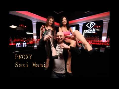PROXY / ELIS - Sexi-Mami (audio)