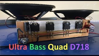 Video Extreme Powerful Bass Amplifier With Quad D718 Transistors #QuadTransD718 MP3, 3GP, MP4, WEBM, AVI, FLV September 2018