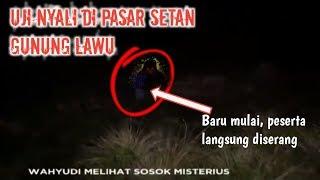 Video UJI NYALI DI PASAR SETAN GUNUNG LAWU MP3, 3GP, MP4, WEBM, AVI, FLV April 2019