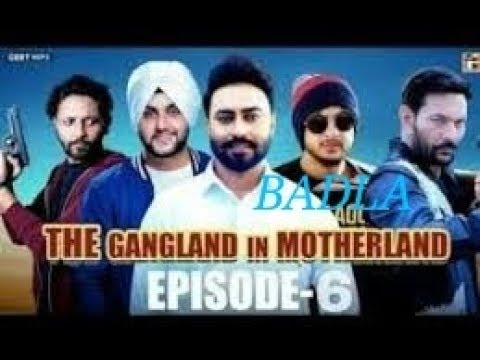 The Gangland In Motherland || Episode 6 || Badla || Released Now || Geet MP3