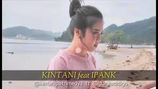 Lagu Minang Bakal Terlaris 2018 Ipank Feat Kintani