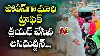 MP Asaduddin Owaisi Clears Traffic In Old City   Hyderabad