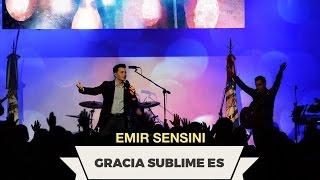 Download Lagu EMIR SENSINI - Gracia Sublime Es - OFICIAL HD Mp3