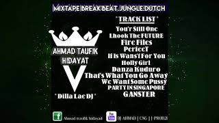 BREAKS DUTCH PALING ENAK 2018 - AHMAD [ CNG ] J-PROD21.FT.DILLA Lae DJ