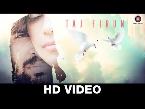 Taj Firun | Vijay Prakash Sharma & Veronika Rajput