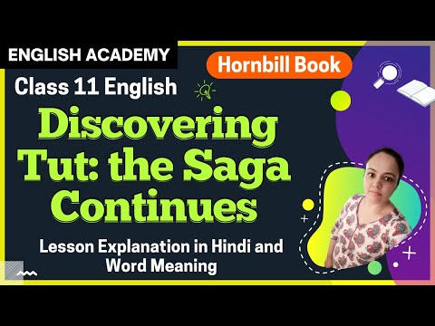 Discovering Tut, The Saga Continues - Class 11 English Hornbill Chapter 3