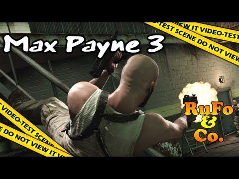 Max Payne 3 - Le Vidéo-Test de RuFo & Co