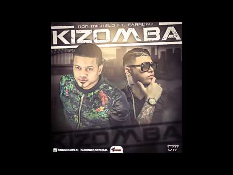 Don Miguelo - Kizomba ft. Farruko