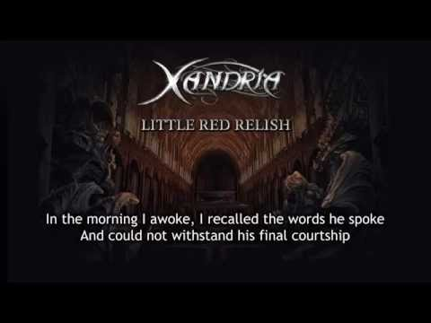 XANDRIA - Little Red Relish (audio)