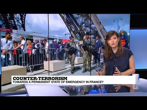Counter-terrorism: Is France heading for a permanent state of emergency?
