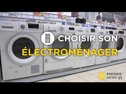 Energie News #11 : Electroménager : comment bien choisir pour faire des économies ?