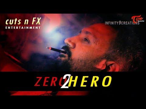 Zero2Hero | Latest Telugu Short Film 2019 | By Y Maheshwar | TeluguOne