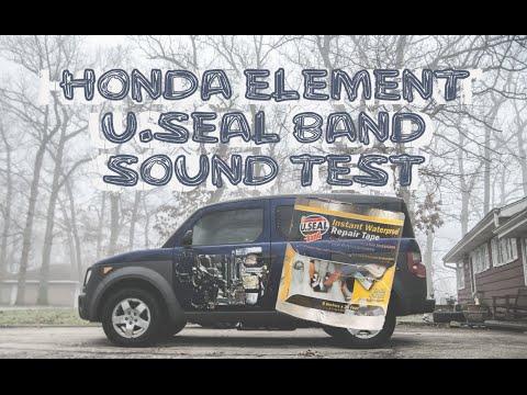 Honda Element U.Seal Band Sound Test